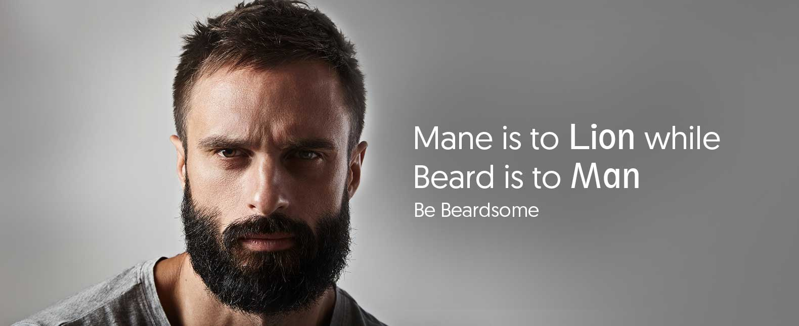 Mane is to Lion while Beard is to Man