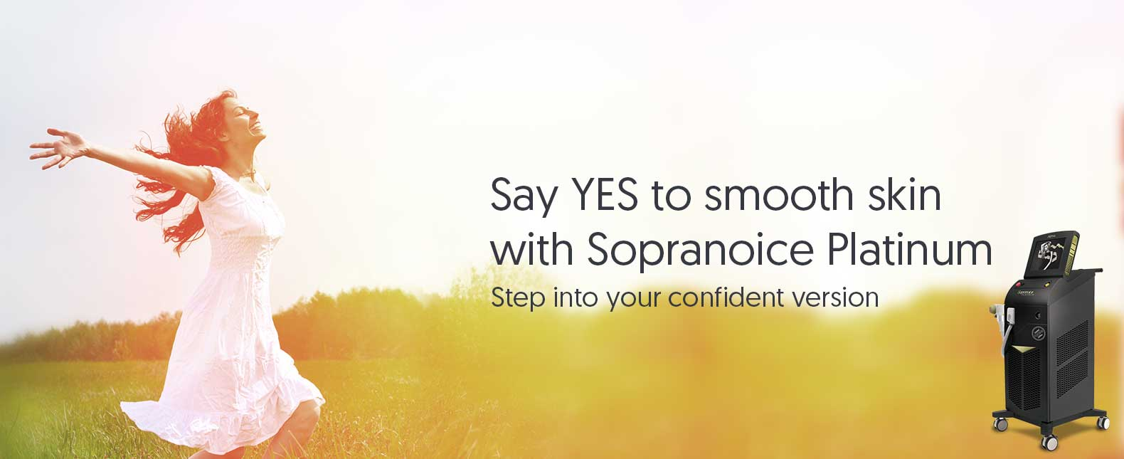 Say YES to Smooth Skin with Sopranoice Platinum